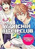 Yarichin bitch club (Vol. 2) (J-POP)