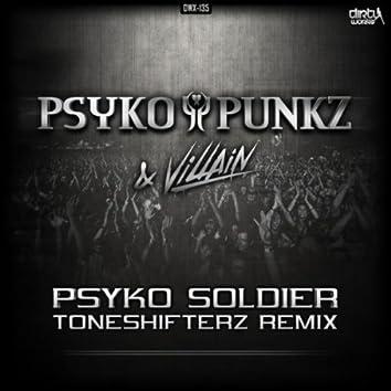 Psyko Soldier (Toneshifterz remix)