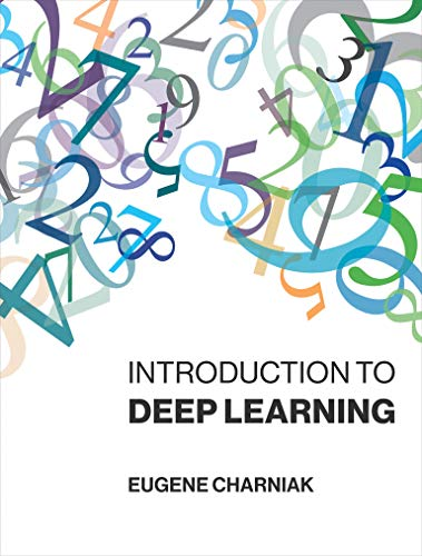 Introduction to Deep Learning (Mit Press)
