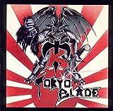 Tokyo Blade: Tokyo Blade (Special Edition) (Audio CD (Special Edition))