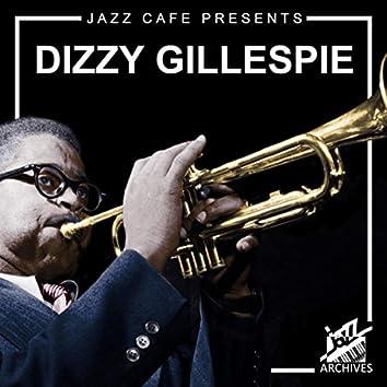 Jazz Café Presents: Dizzy Gillespie