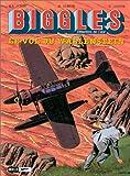 Biggles, tome 5 - Le Vol du Wallenstein