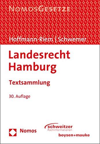 Landesrecht Hamburg: Textsammlung - Rechtsstand: 15. August 2020