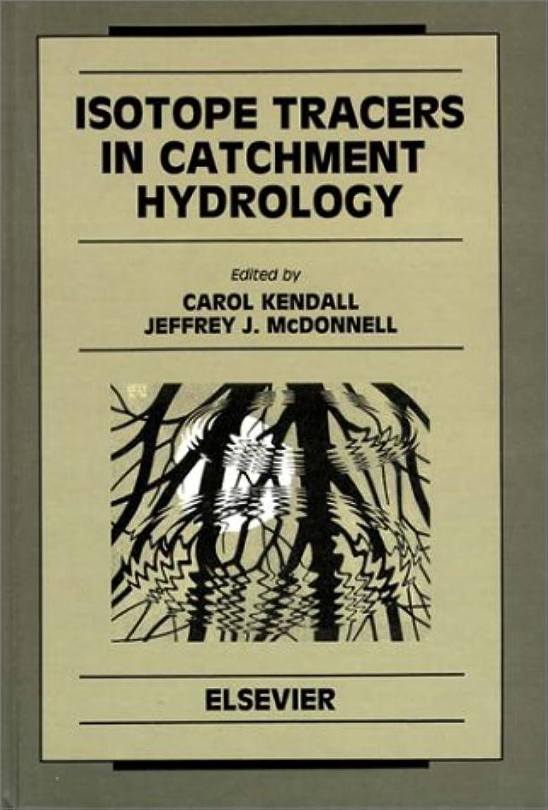 何よりもウィスキー罹患率Isotope Tracers in Catchment Hydrology