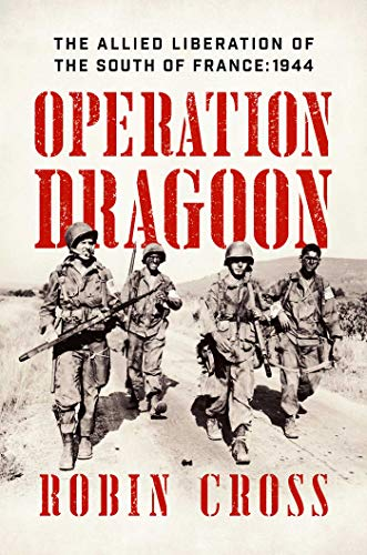 Image of Operation Dragoon: The Allied Liberation of the South of France: 1944