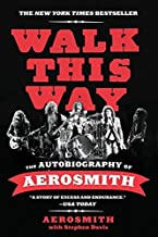 Walk This Way: The Autobiography of Aerosmith by Aerosmith (2012-11-20)