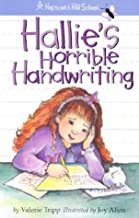 Hallie's Horrible Handwriting (Hopscotch Hill School)