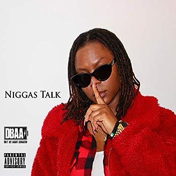 Niggas Talk