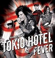 Tokio Hotel Fever