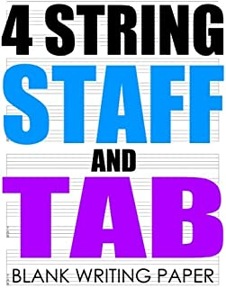 4 String Staff And Tab Blank Writing Paper: Made for 4 string instruments.