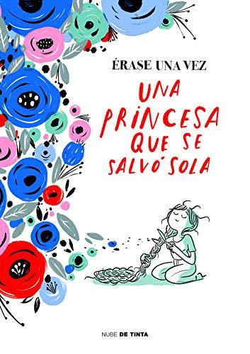 #rase una vez una princesa que se salv# sola (Nube de Tinta)