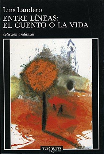 Entre líneas: el cuento o la vida eBook: Duran, Luis Landero ...