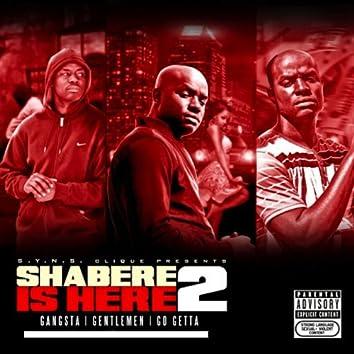 Shabere Is Here 2. Gangster | Gentleman | Go-Getta (No DJ Version)