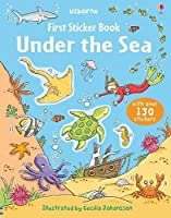 First Sticker Book Under the Sea (First Sticker Books)