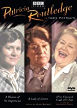 Patricia Routledge in Three Portraits: (A Woman of No Importance / A Lady of Letters / Miss Fozzars Finds Her Feet)
