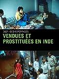 Vendues et prostituées en Inde