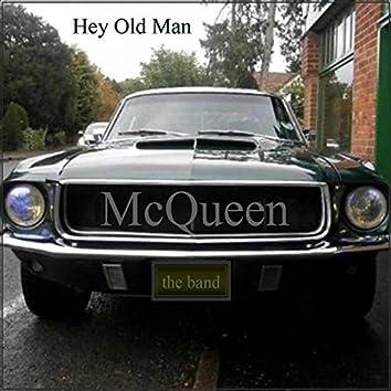 Hey Old Man