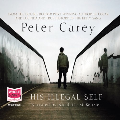 His Illegal Self audiobook cover art