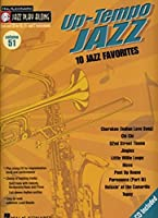 Up-tempo Jazz: 10 Jazz Favorites (Hal Leonard Jazz Play-Along)