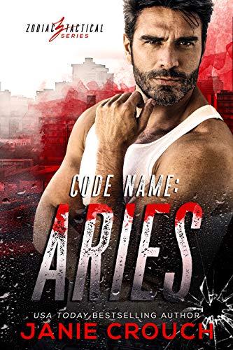 Code Name: Aries (Zodiac Tactical) (English Edition)