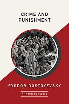 Crime and Punishment (AmazonClassics Edition) (English Edition) por [Fyodor Dostoyevsky]