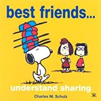 Best Friends... Understand Sharing (Peanuts Gift Books S.)