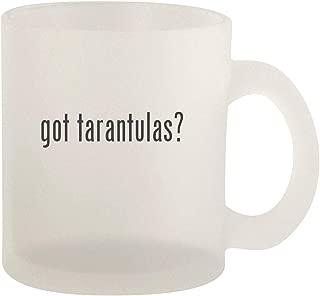 got tarantulas? - Glass 10oz Frosted Coffee Mug