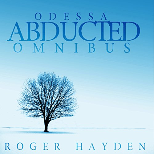 The Abducted Odessa Omnibus audiobook cover art