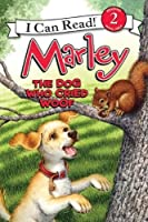 Marley: The Dog Who Cried Woof (I Can Read Level 2) by John Grogan(2011-10-11)