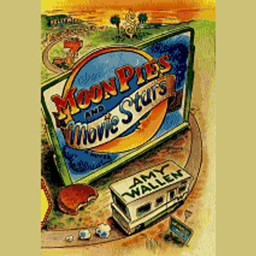 MoonPies and Movie Stars audiobook cover art