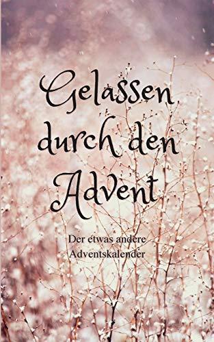 Gelassen durch den Advent: Der etwas andere Adventskalender