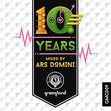 10 Years of Grooveland mixed by Ars Domini