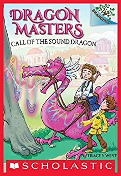Call of the Sound Dragon: A Branches Book (Dragon Masters #16) by [Tracey West, Matt Loveridge]