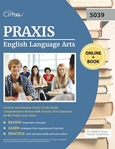 Compare Textbook Prices for Praxis English Language Arts Content and Analysis 5039 Study Guide: Comprehensive Review with Practice Test Questions for the Praxis 5039 Exam  ISBN 9781635308594 by Cirrus