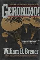 Geronimo!: American Paratroopers in World War II