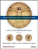 Fundamentals of Biochemistry: Life at the Molecular Level - Donald Voet
