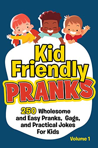Kid Friendly Pranks by Nicholas Cross ebook deal