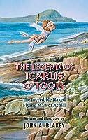 The Legend of Icarus O'Toole