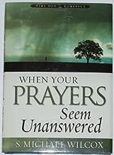Best when prayers seem unanswered Reviews