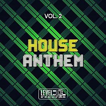House Anthem, Vol. 2