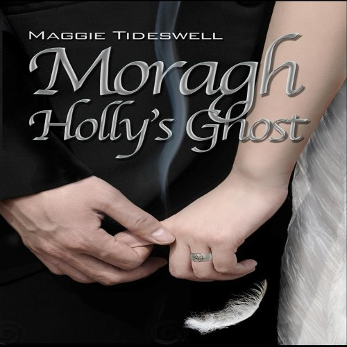 Moragh, Holly's Ghost cover art