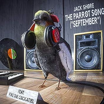 "The Parrot Song (""September"") - Jack Shore Remix"