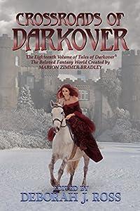 Crossroads of Darkover (Darkover anthology Book 18)