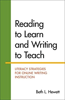 Reading to Learn and Writing to Teach: Literacy Strategies for Online Writing Instruction