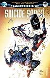 Suicide Squad Rebirth 13 Deathstroke devient honnête !