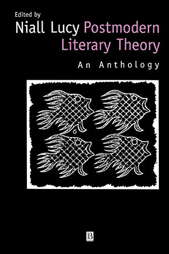 Postmodern Literary Theory: An Anthology
