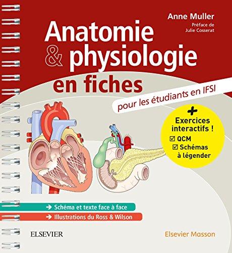 Anatomie et physiologie en fiches Pour les étudiants en IFSI: Avec un site Internet d'entraînements interactifs (Hors collection)
