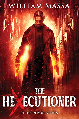 The Demon Within (The Hexecutioner Book 6)