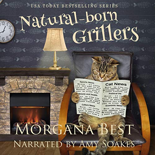 Natural-Born Grillers Audiobook By Morgana Best cover art