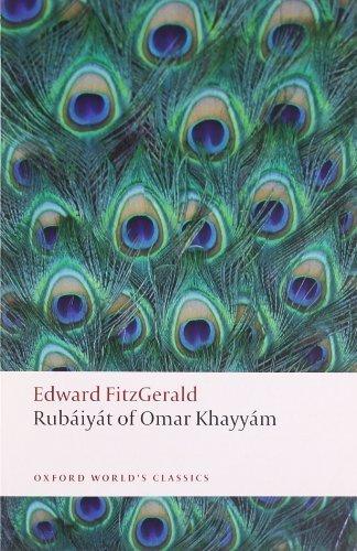 Rubáiyát of Omar Khayyám (Oxford World's Classics) by FitzGerald, Edward, Karlin, Daniel (2010) Paperback